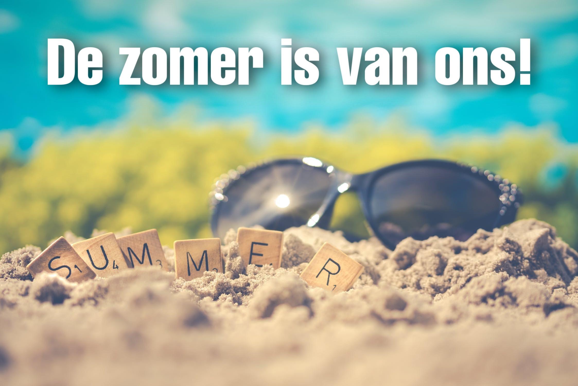 De zomer is van ons